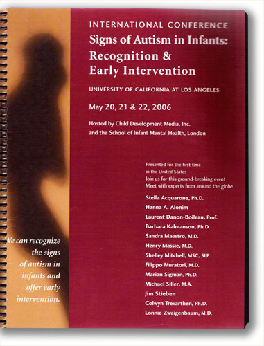 Signs of Autism in Infants: Recognisiton & Early Intervention - International Conference, LA, CA, USA